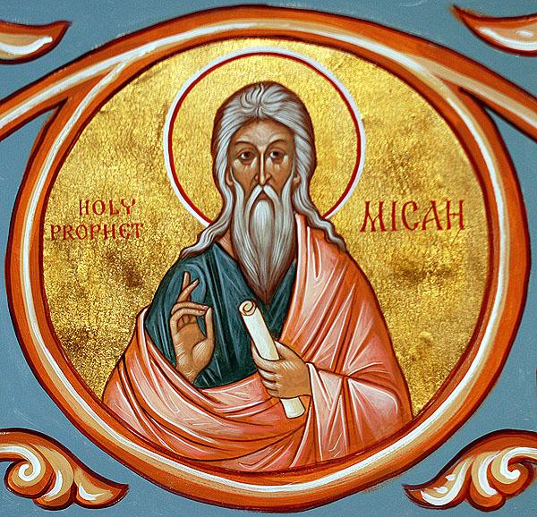 Συναξάρι 14 Αυγούστου, Προφήτης Μιχαίας